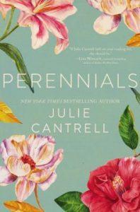 Book Review: Perennials by Julie Cantrell